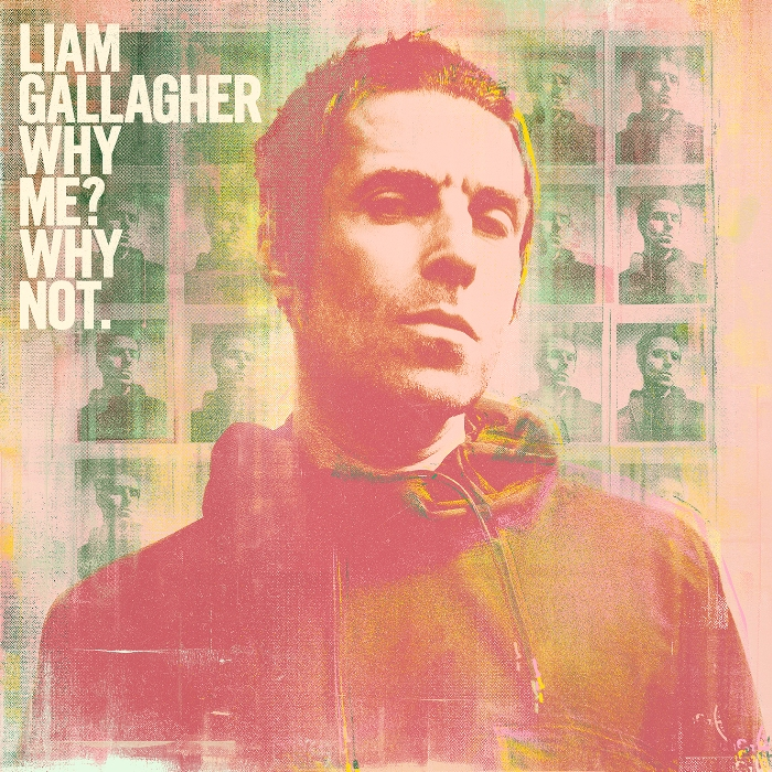 Liam Gallagher: Why Me? Why Not. Album Review
