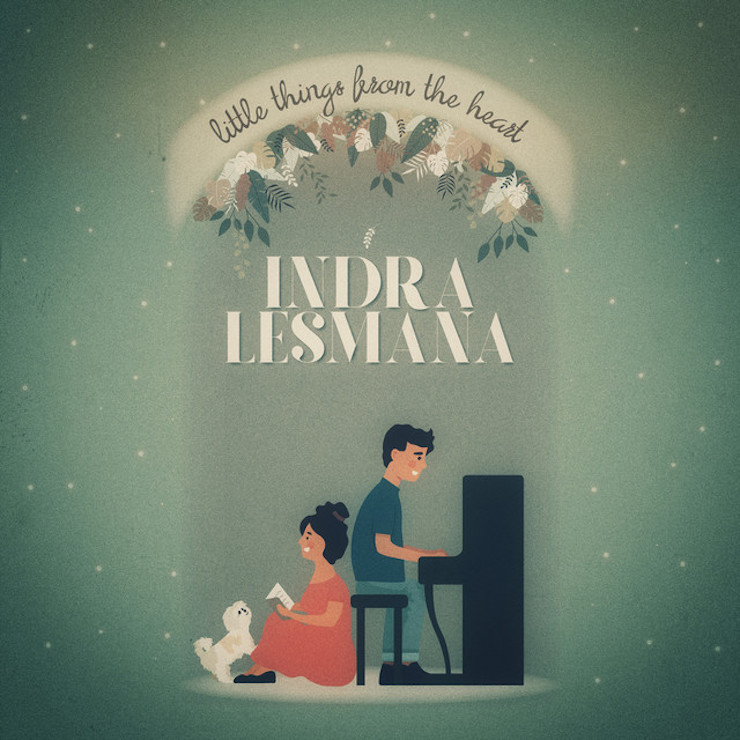 Little Things from the Heart Indra Lesmana