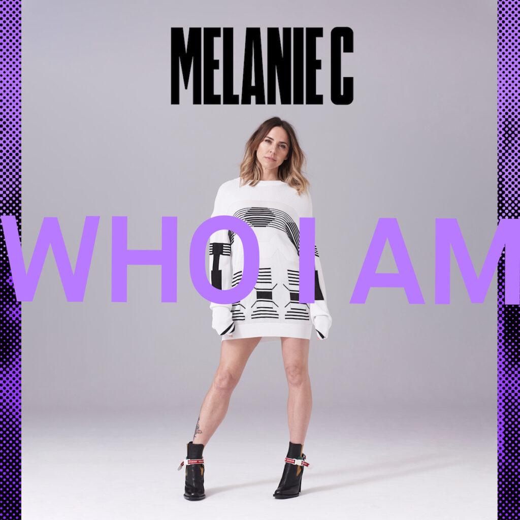 Melanie C Who I Am